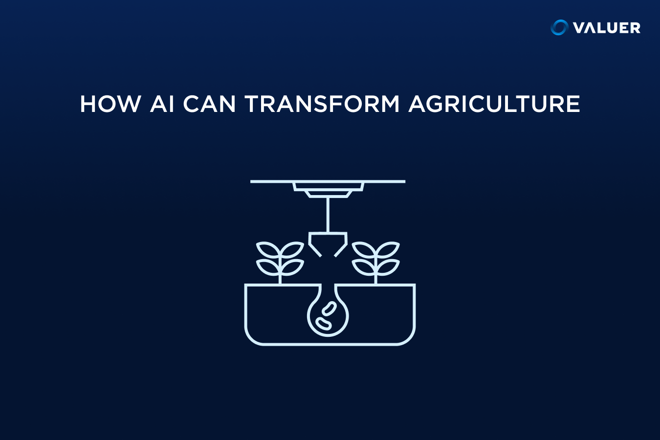 How AI Can Transform Agriculture