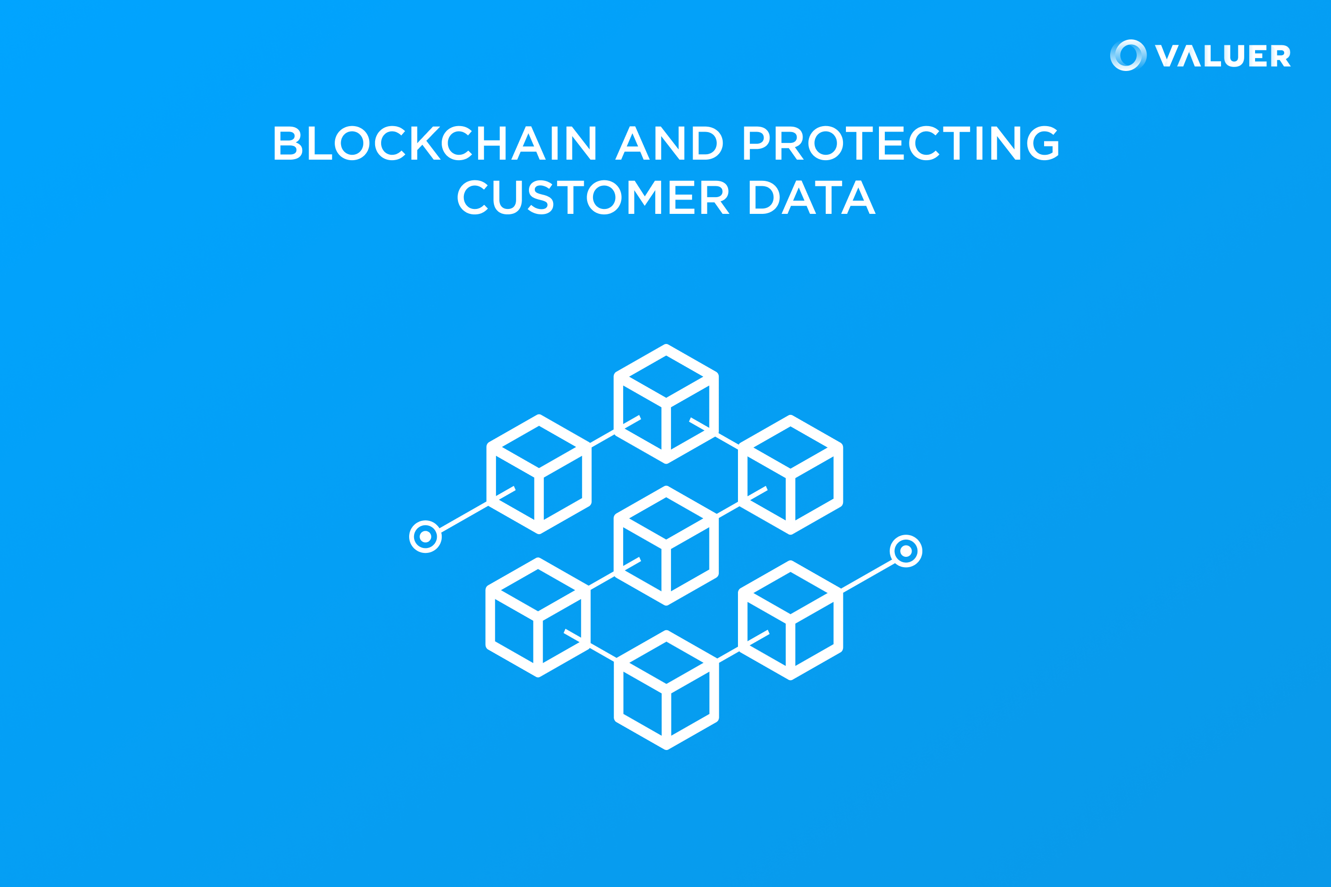Image of Blockchain and Customer Data Protection