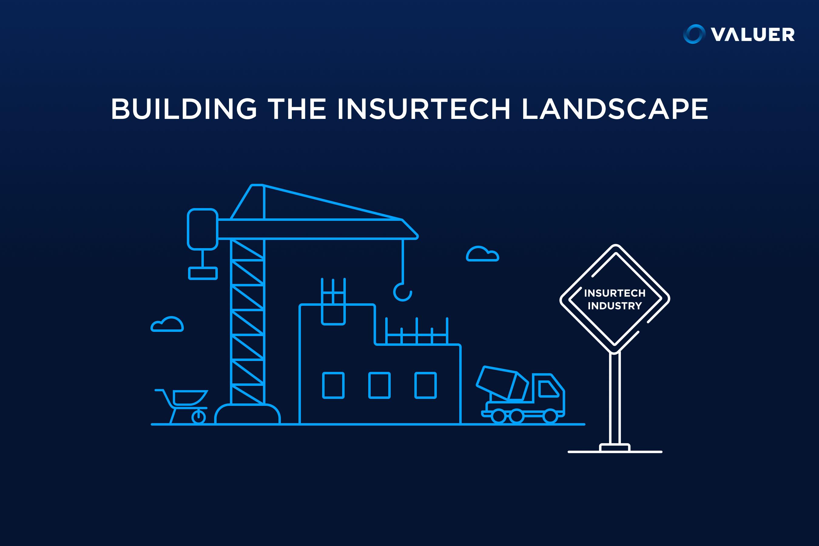 Building the Insurtech Landscape