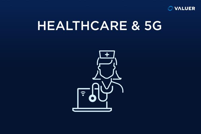 Healthcare & 5G