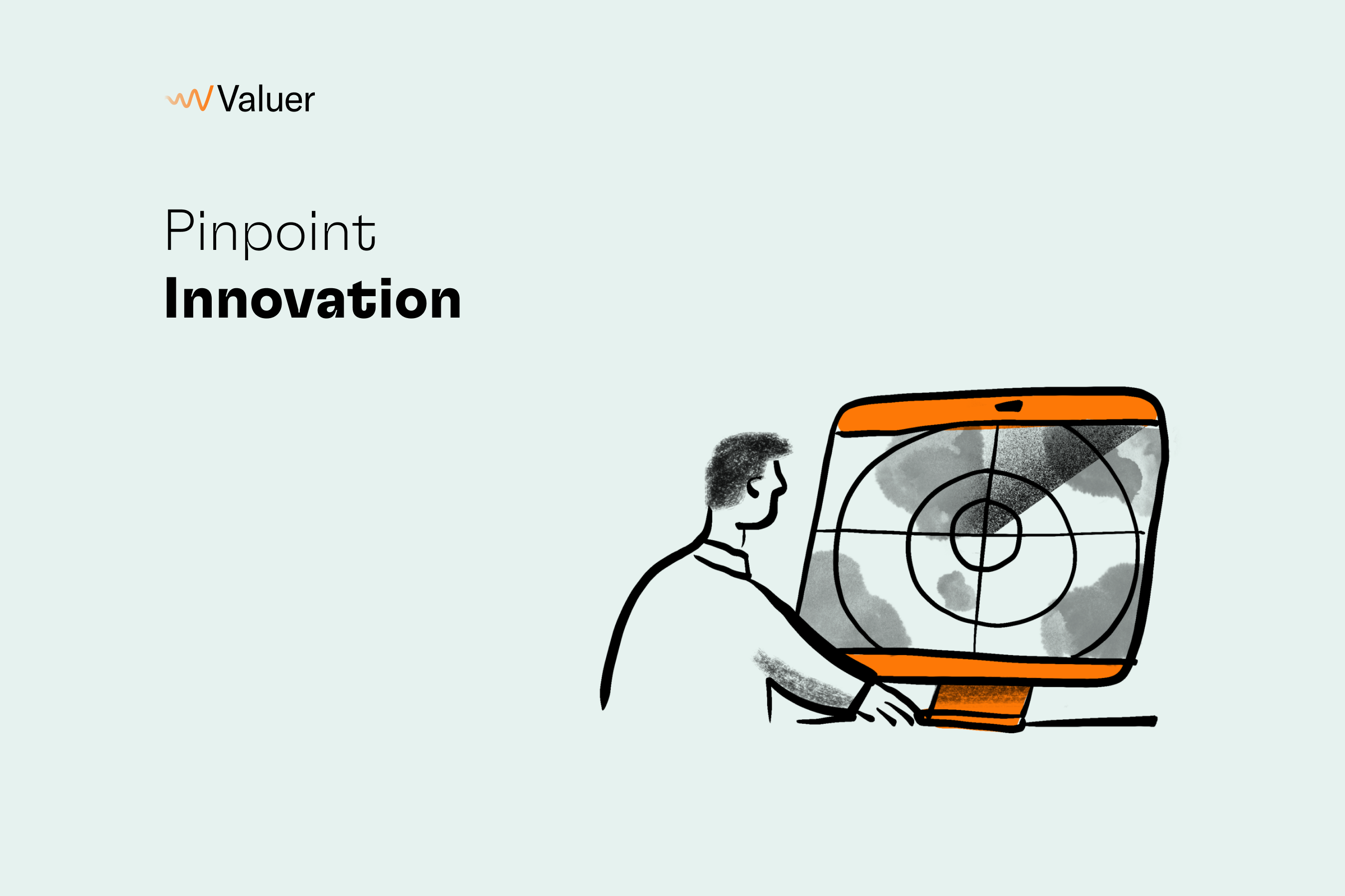 Pinpoint Innovation