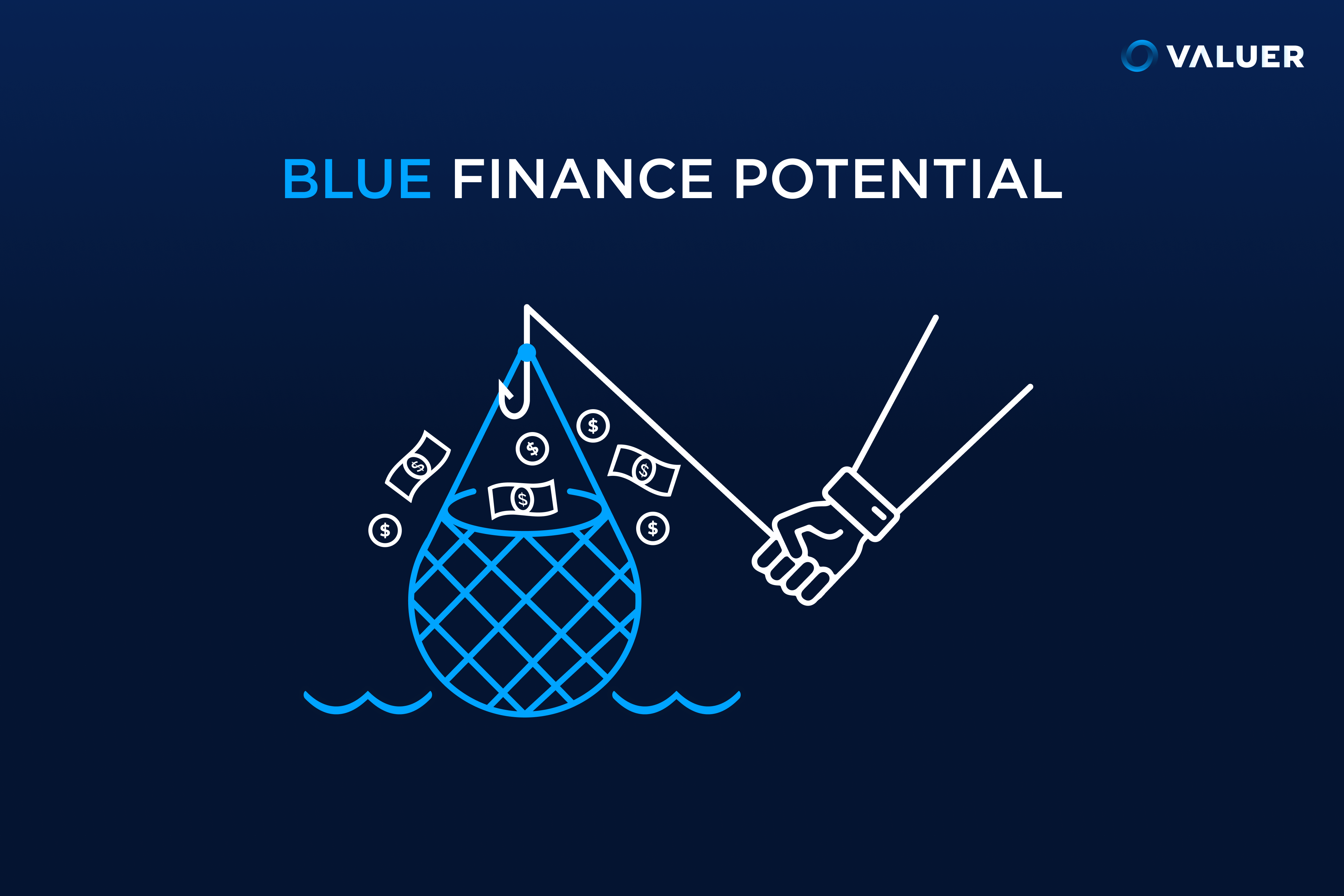blue finance potential and image of fisherman bringing up net full of cash