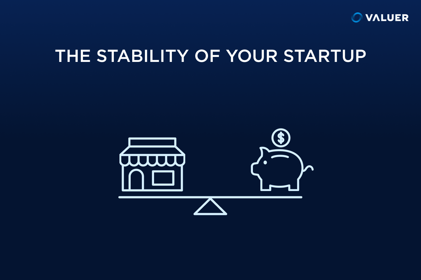 The stability of your Startup with an image of a store front and piggy bank on a teeter totter