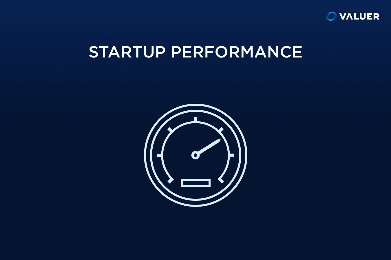 Start up Performance with an image of a speedometer