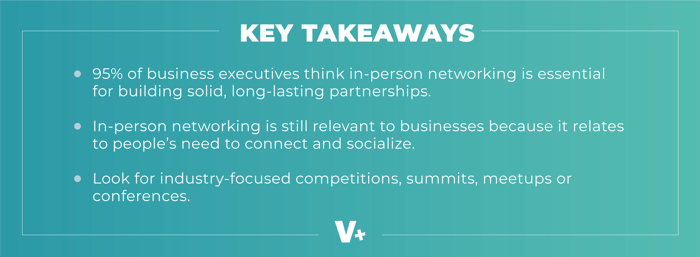 Key takeaways for in-person networking