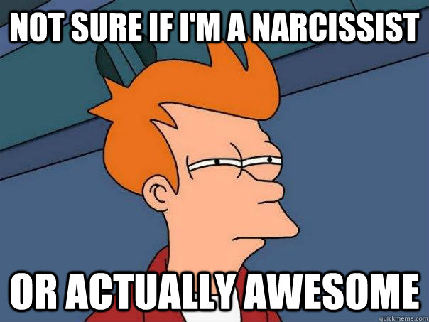 Narcissist-Awesome