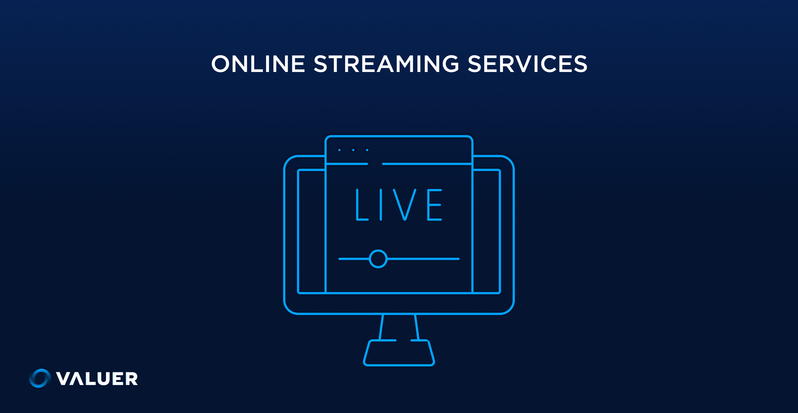 Online Streaming Services Valuer
