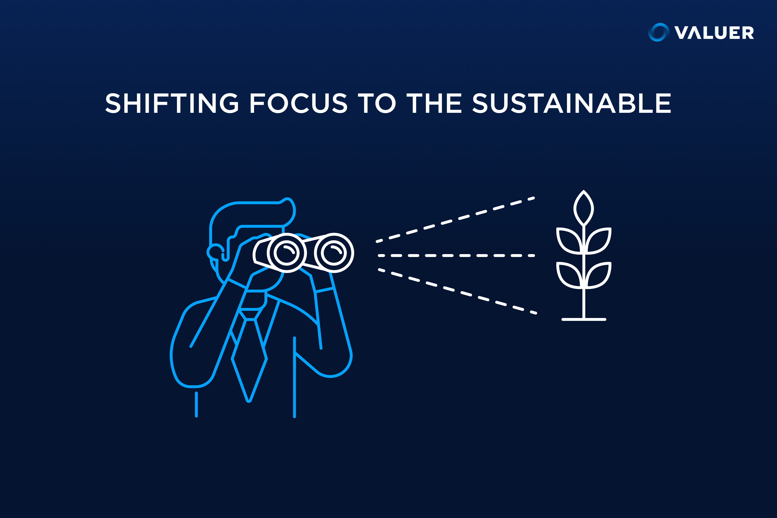 Shifting Focus to the Sustainable