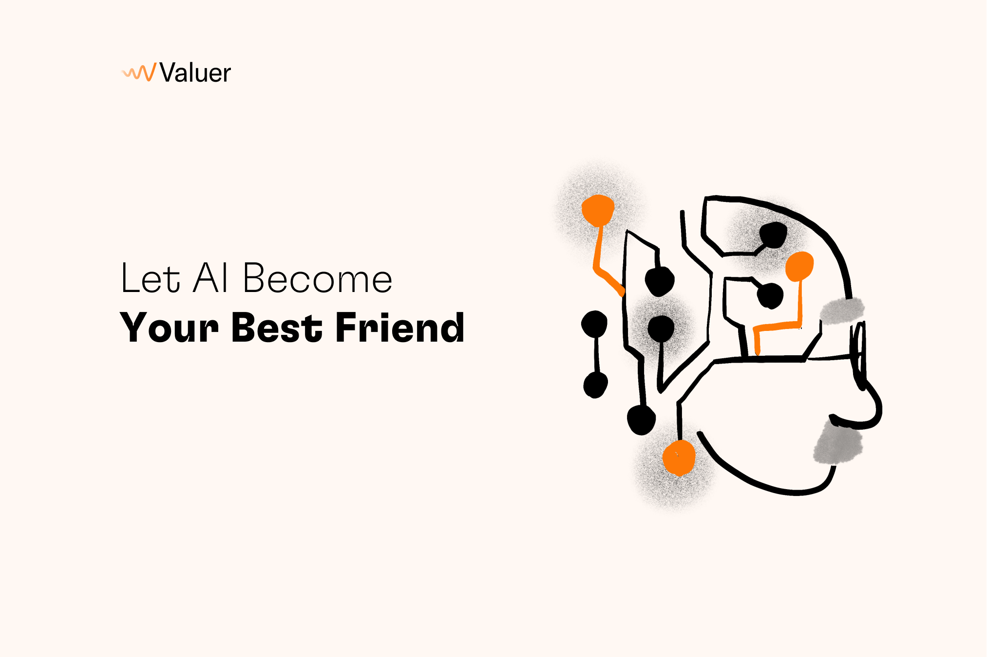 Let AI become your best friend