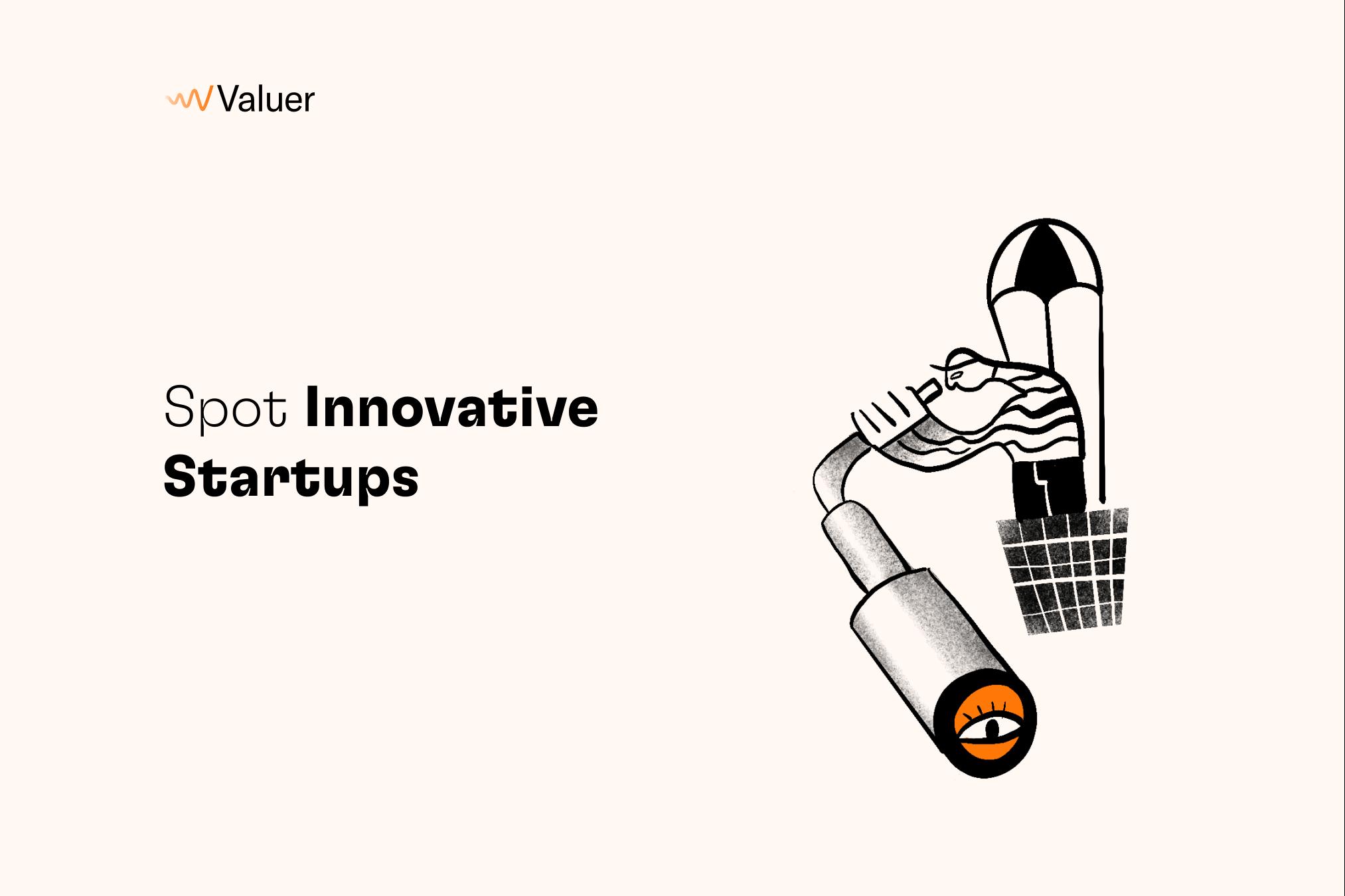 Spot innovative startups