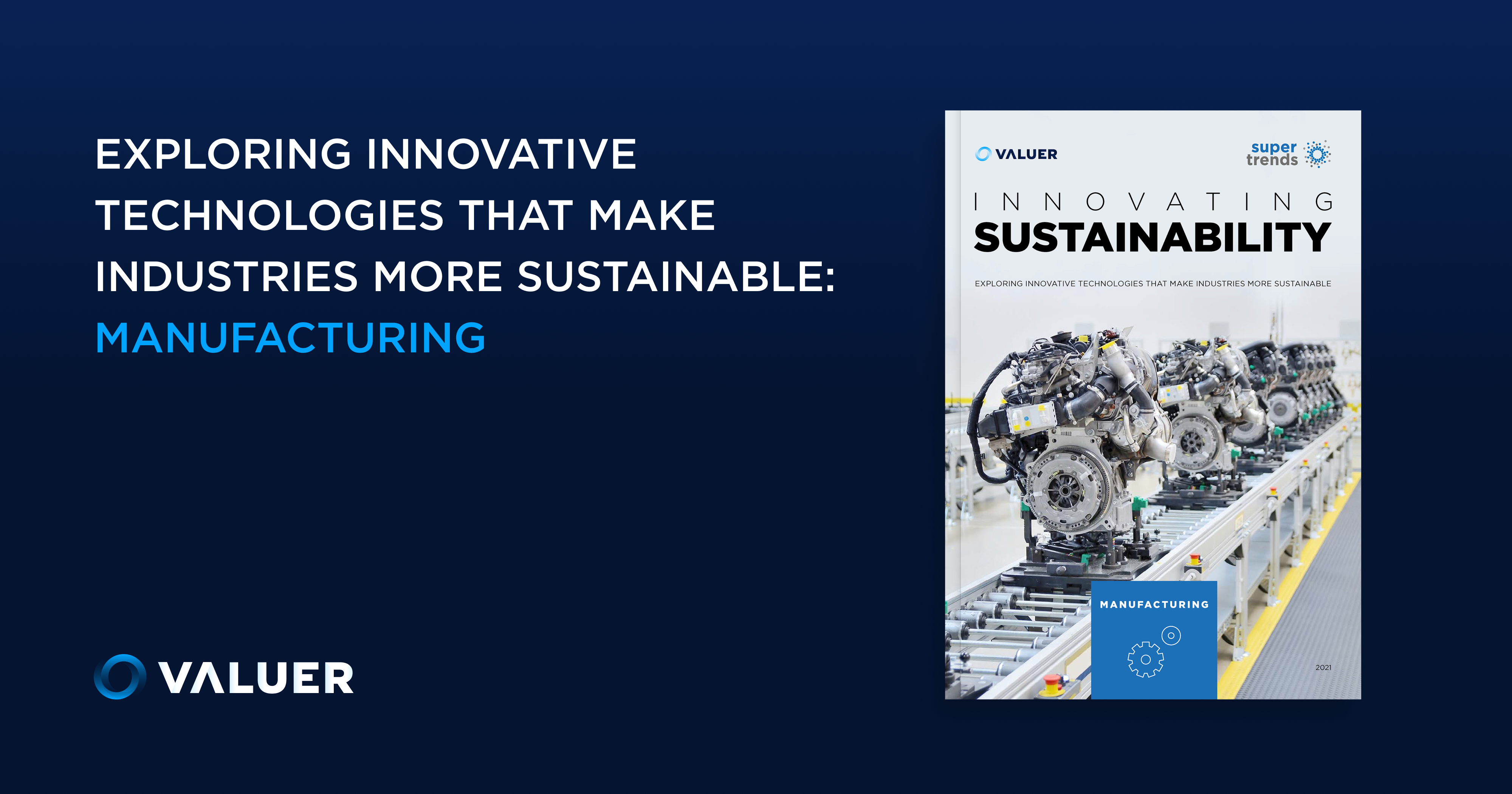 Innovating Sustainability: Manufacturing